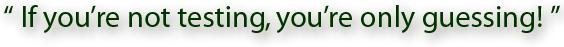Not Testing slogan